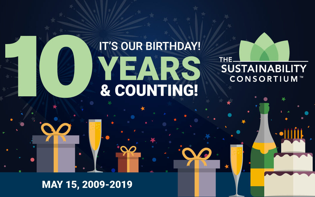 The Sustainability Consortium Celebrates 10 Years of Helping Companies Create More Sustainable Consumer Products